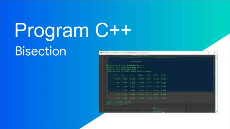 program bisection dengan c++