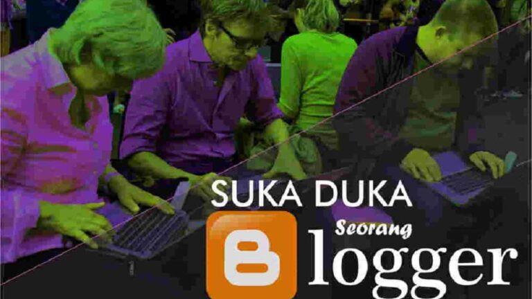 Suka duka blogger