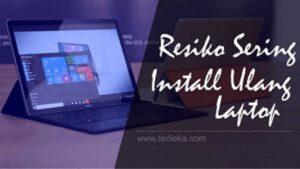 efek sering install ulang windows