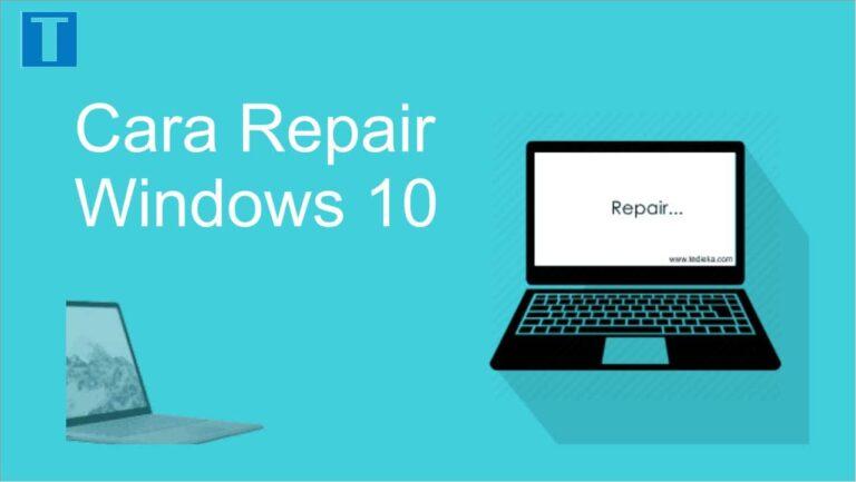 cara repair windows 10