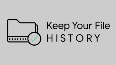 """Fitur """"Keep your File History"""" untuk Recovery File Lebih Mudah"""