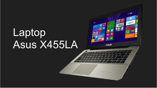 Laptop Asus X455LA