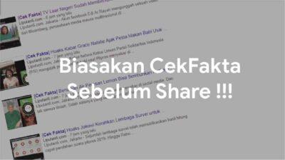 Solusi Mudah untuk Cek Berita Hoax atau Fakta
