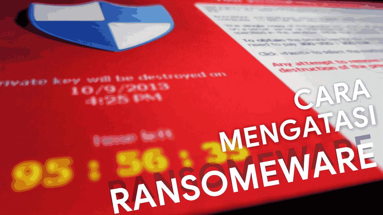 Cara mengembalikan file yang terkena ransomeware