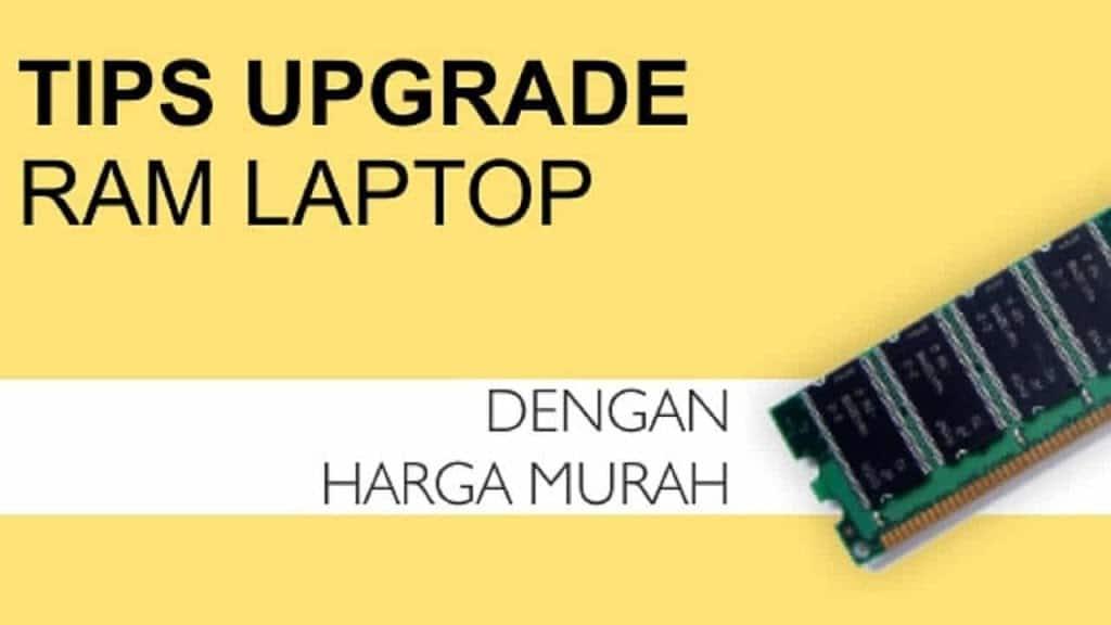 Tips upgrade RAM laptop