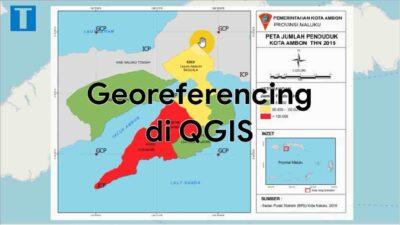 Cara Georeferencing di QGIS (Peta JPEG dan Ortophoto)