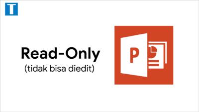 Cara Membuka Powerpoint yang Tidak Bisa diedit [Read Only]