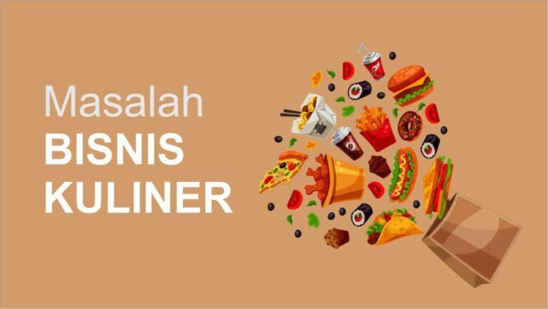 Masalah dalam bisnis kuliner