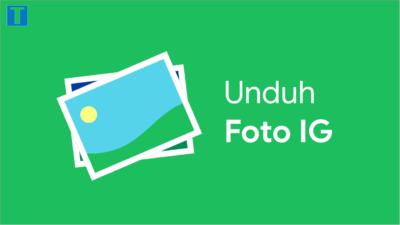 Cara Menyimpan Foto dari Instagram ke Galeri Tanpa Aplikasi