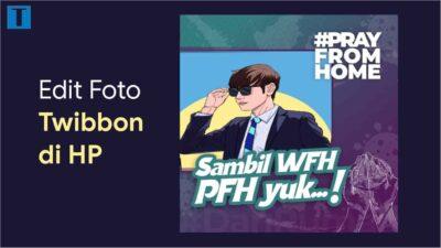Cara Memasang Foto di Twibbon Menggunakan PicsArt