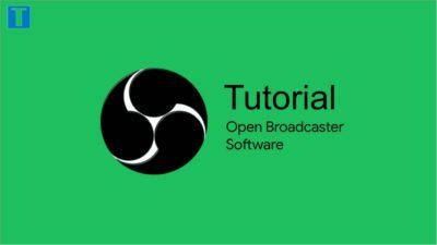 Panduan Cara Menggunakan Open Broadcaster Software (OBS)