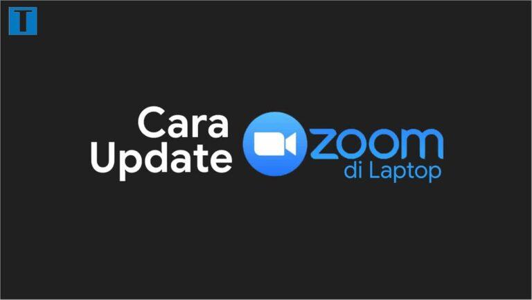 Cara update zoom di laptop